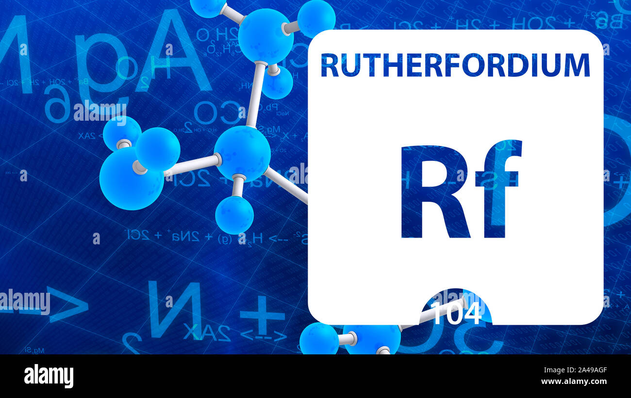 Rutherfordium Rf, chemical element sign. 3D rendering isolated on white background. Rutherfordium chemical 104 element for science experiments in clas Stock Photo