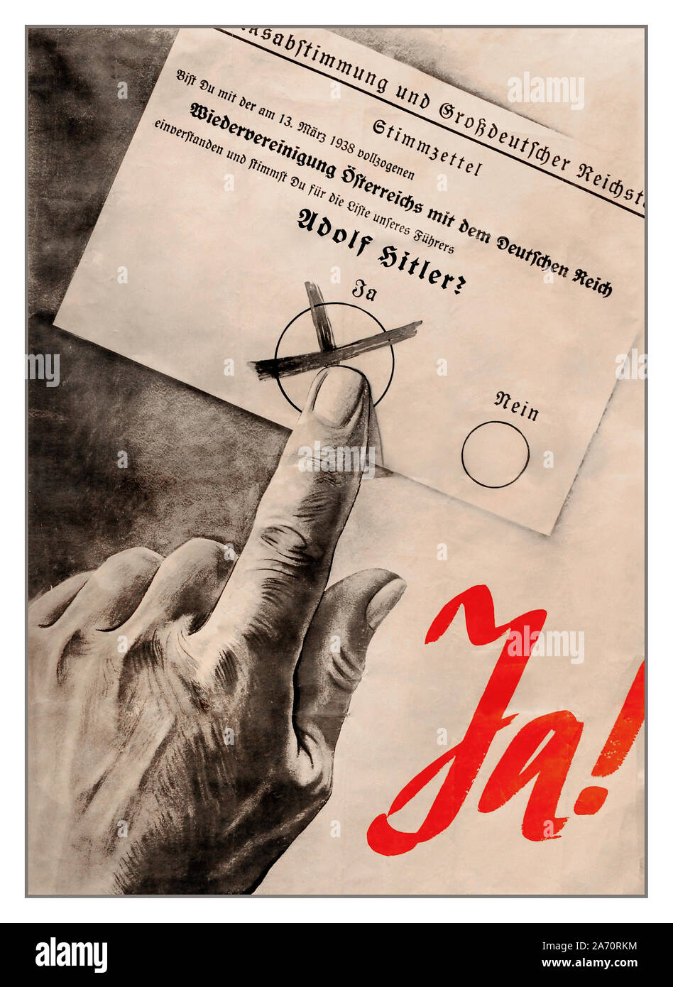 ANSCHLUSS 1938 Nazi Propaganda Poster Adolf Hitler Voting Paper 'JA'  A Third Reich Nazi poster for a Yes vote for Adolf Hitler in the referendum in Austria following the Anschluss in 1938, German annexation and reunification with Austria. The result was 97% of the population voted for reunification and inclusion in Hitler's Third Reich Germany Stock Photo