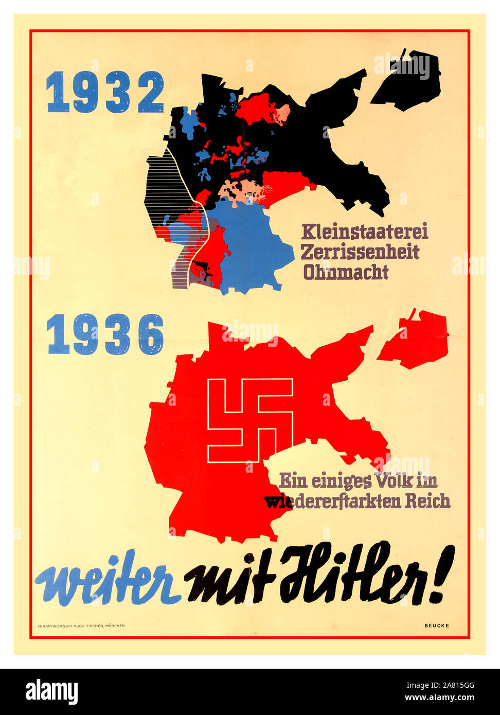 "Vintage Nazi Germany 1936 Political Propaganda Map Poster NAZI PROPAGANDA POSTER 1932-1936  ""CONTINUE WITH HITLER"" (WEITER MIT HITLER)  '1932 petty-bourgeois disunity'  1936  ""A united people in the restored Reich""  Red Swastika emblem over reunified Greater Germany Stock Photo"