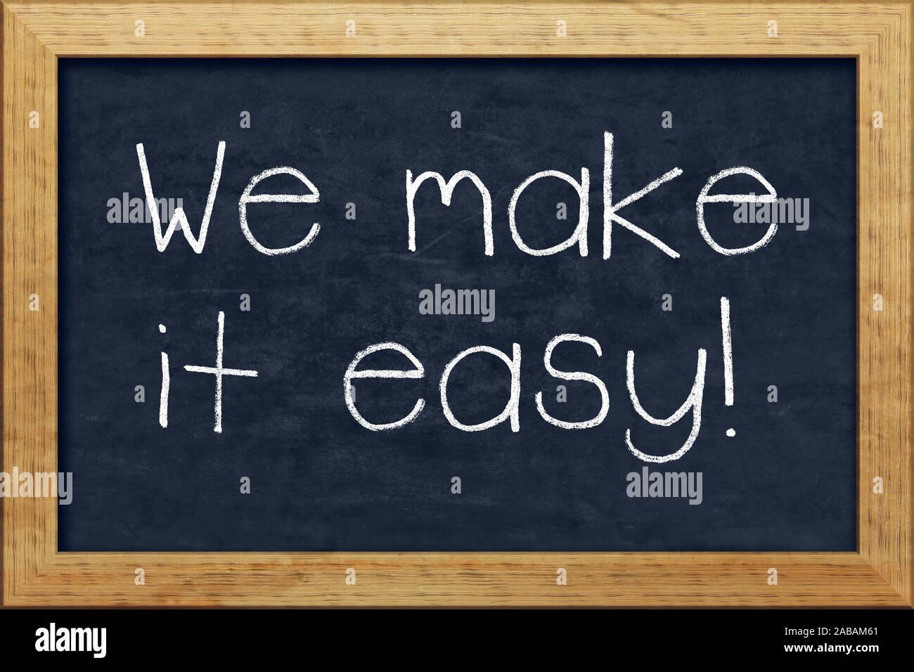 """Eine kleine Tafel mit der Aufschrift: """"We make it easy"""" Stock Photo"""