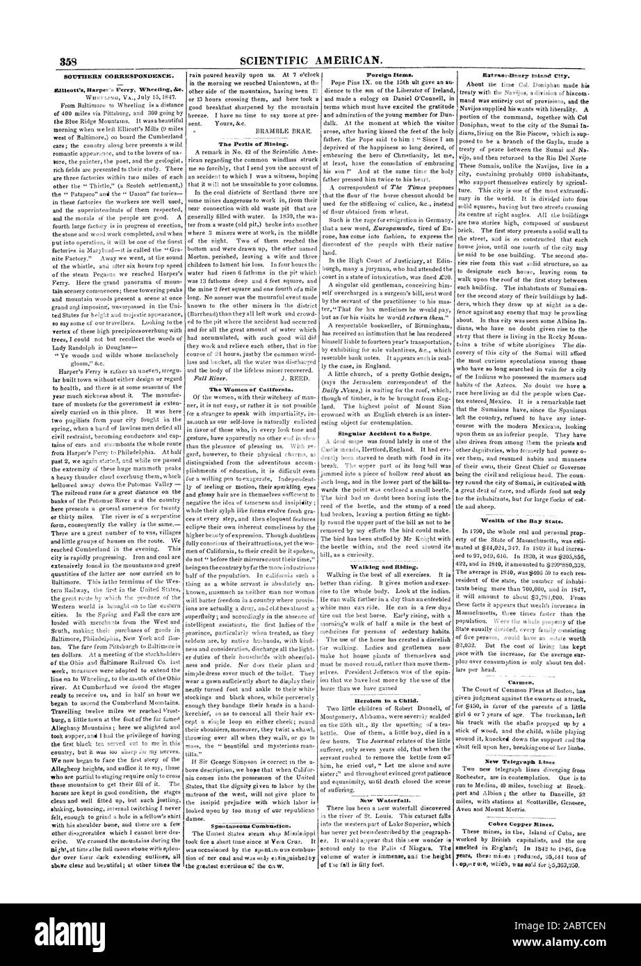 358 SCIENTIFIC AMERICAN. SOUTHERN CORRICSPON1)ENC10. Ellicott' Harper's Ferry Wheeling Ar.e. The Perils or Mining. The Women of California. Spontaneous Combustion. Foreign Items. Singular Accident to a Snipe. Walking and Riding. Heroism in a Child. New Waterfall. Wealth of the Bay State. Carmen. New Telegraph Lines. Cobra Copper Mines., 1847-07-31 Stock Photo