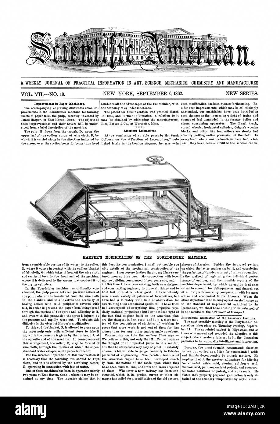 WEEKLY JOURNAL OF PRACTICAL INFORMATION IN ART SCIENCE MECHANICS CIIEMISTRY AND MANUFACTURES Improvements in Paper Machinery. American Locomotives. HARPER'S MODIFICATION OF THE FOURDRINIER MACHLNE. One of these machines has been in operation nearly two years at East Haven Conn  where it may be ex Polytechnic Association of the American Institute., scientific american, 1862-09-06 Stock Photo