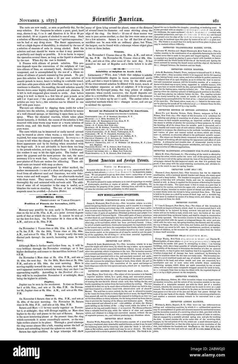 ASTRONOMICAL NOTES. Position of Planets for November 1877. Mercury. Venus. Mars. Jupiter. Saturn. Uranus. v. 4  Solubility of Sulphur in Acetic Acid. Inventi3ns Patented in England by Americans. Notice to Patentees. NEW MISCELLANEOUS INVENTIONS., scientific american, 1877-11-03 Stock Photo
