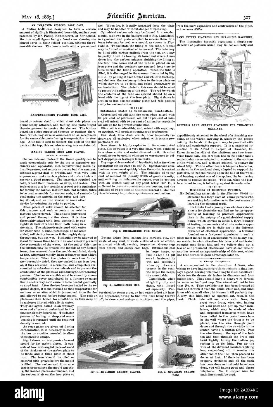 AN IMPHOVED FOLDING BOOK CASE. KAFFENBERGER'S FOLDING BOOK CASE. MAKING CARBON RODS AND PLATES. Substances Liable to Spontaneous Combustion. BAND CUTTER PLATFORM FOR THRASHING MACHINES. LEEPER'S BAND CUTTER PLATFORM FOR THRASHING MACHINES. Beginning of Electrical Practice. A Cheap Telephone. RODS. Fig. IMOULDING CARBON PLATES., scientific american, 1889-05-18 Stock Photo