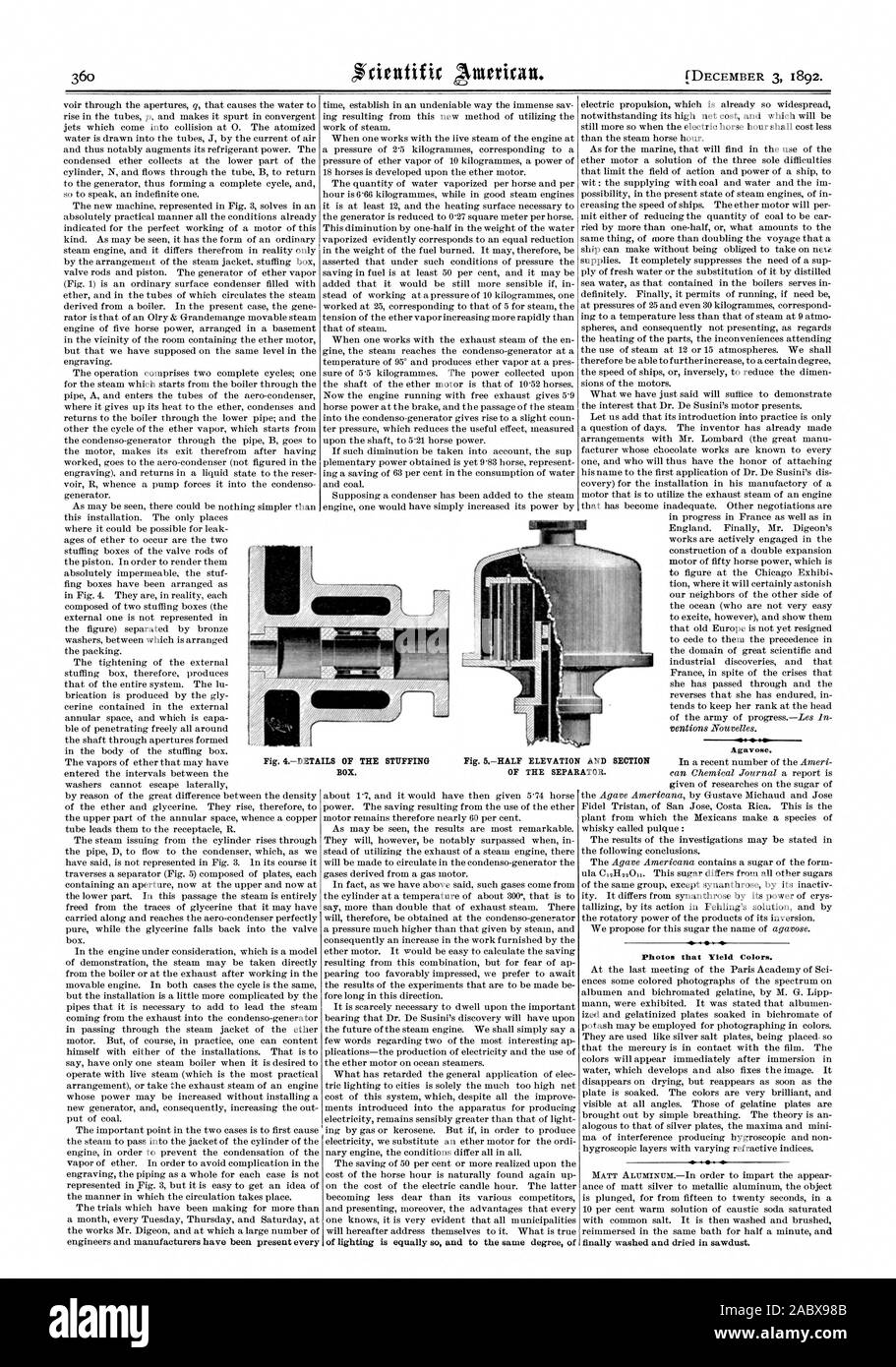 of lighting is equally s and to the same degree of Agavose. Photos that Yield Colors. finally washed and dried in sawdust. Fig. 4DETAILS OF THE STUFFING BOX. Fig. 5HALF ELEVATION AND SECTION OF THE SEPARATOR., scientific american, 1892-12-03 Stock Photo