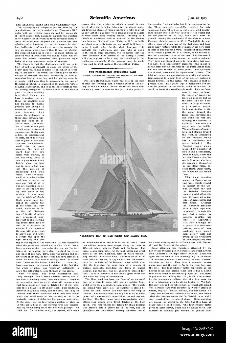 THE ATLANTIC OCEAN AND THE 'AMERICA' CUP. THE PARIS-MADRID AUTOMOBILE RACE. SPECIALLY PREPARED FOR THE SCIENTIFIC AMERICAN BY OUR PARIS CORRESPONDENT. 'SHAMROCK III.' IN HER OCEAN AND RACING RIGS. radiator is mounted just beyond the pointed front, 1903-06-20 Stock Photo