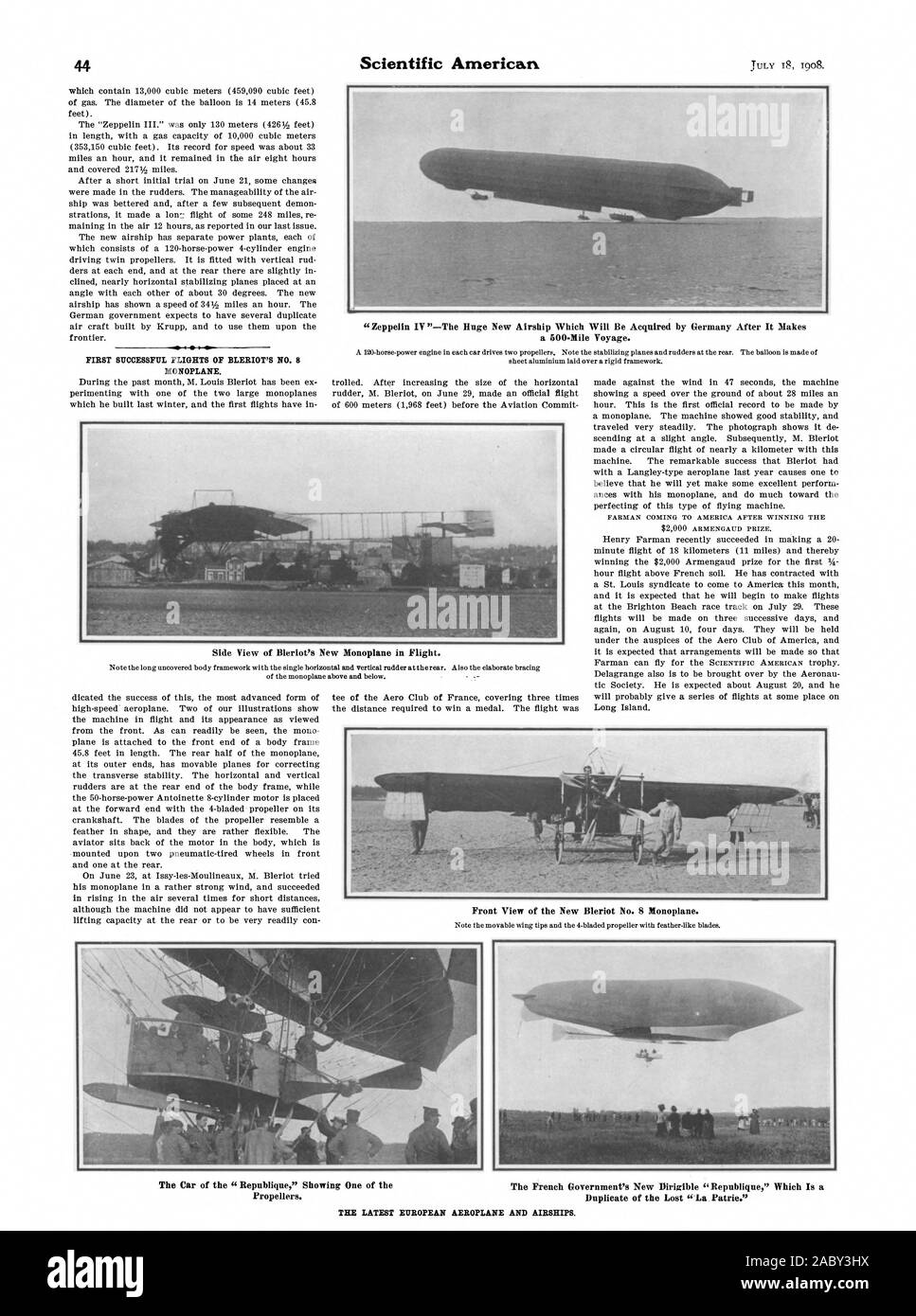 Zeppelin IV '—The Huge New Airship Which Will Be Acquired by Germany After It Makes a 500-Mile Voyage. FIRST SUCCESSFUL FLIGHTS OF BLERIOT'S NO. 8 MONOPLANE. Front View of the New Bleriot No. 8 Monoplane. Side View of Bleriot's New Monoplane in Flight. The Car of the 'Republique' Showing One of the The French Government's New Dirigible 'Republique' Which Is a Propellers. Duplicate of the Lost 'La Patrie.' THE LATEST EUROPEAN AEROPLANE AND AIRSHIPS., scientific american, 1908-07-18 Stock Photo