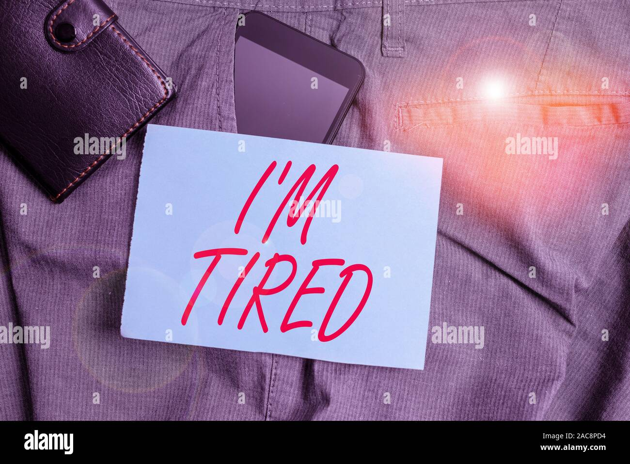 Conceptual Hand Writing Showing I M Tired Concept Meaning Drained Of Strength And Energy Fatigued To The Point Of Exhaustion Smartphone Device Inside Stock Photo Alamy