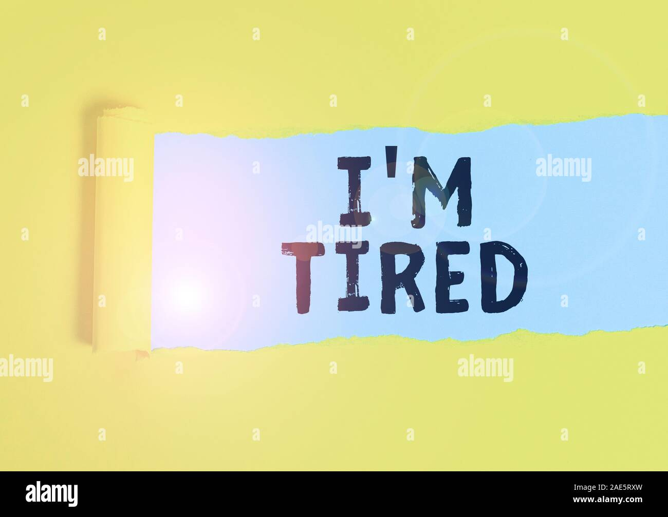 Writing Note Showing I M Tired Business Concept For Drained Of Strength And Energy Fatigued To The Point Of Exhaustion Cardboard Which Is Torn Placed Stock Photo Alamy