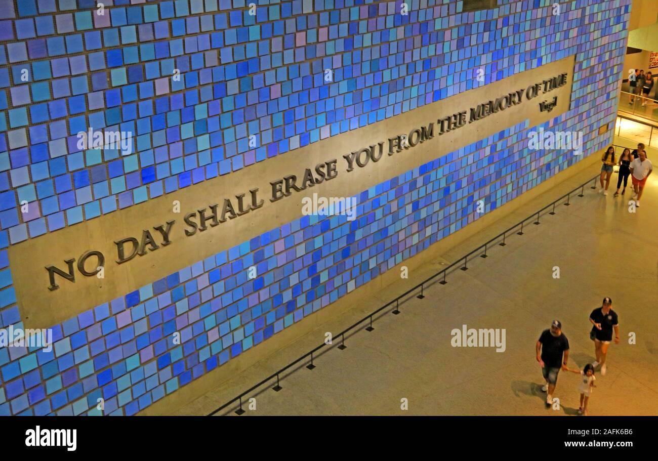 09/11 - 0911 - National September 11 Memorial Museum,One World Trade Center,Lower Manhattan,New York City, NY, USA,No One Day Shall Erase You Stock Photo