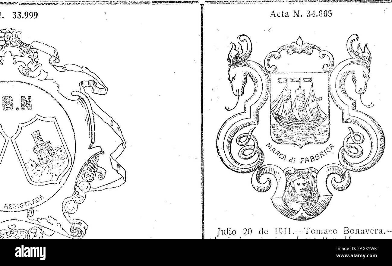 . Boletín Oficial de la República Argentina. 1911 1ra sección. oft ••.?9» y? ?. í*4 /í C-/í5eN,^ S ^i^?V*^. ^ fe Julio 19 de 191!. -R. íM. Narvaja y Ca. --AnÍLulos de la dase 05, especias, sa:condimentos, clase 6Í. v-23 juÜo. Acta N. 34.002 Plmjm ^A^h > M3MA])^li!©®£ AAFÍCA «Si •5 R CISTRADA / ^^D,^ C^- sIj^SA.0 (lspaña) Julio 20 de IQIl. Toma-o Bonavera.— jArticulos de las clases 9 y 11. v23 jiiüo. Acta N. 34.036 >» S-J 1 V -4. sil?» Julio 20 de 1911. Shanks y Cía.—Ar-lÍcuIos de las clases 1 á 79. v-23 julio. Acta M. 34.007 ÚNICOS I M PÜPTí00^ FS BILBAO, RENTERÍA a Ctíí HULNC>j A Stock Photo