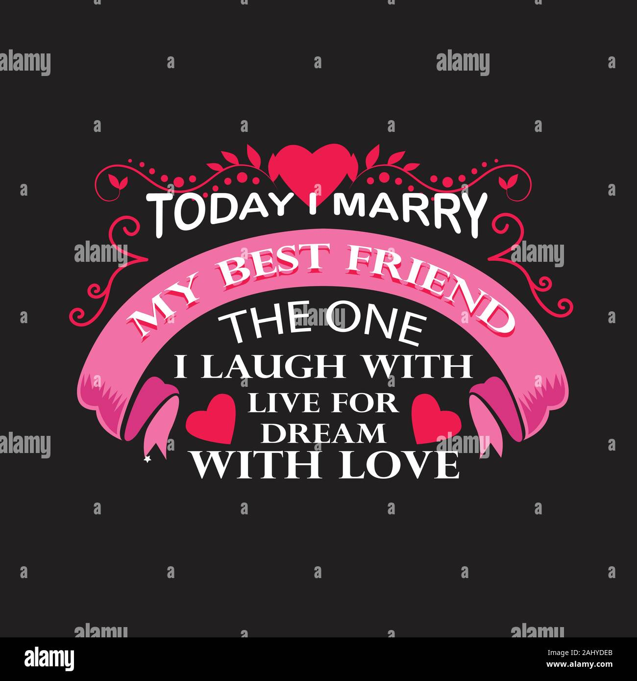 wedding quotes and slogan good for t shirt today i marry my best