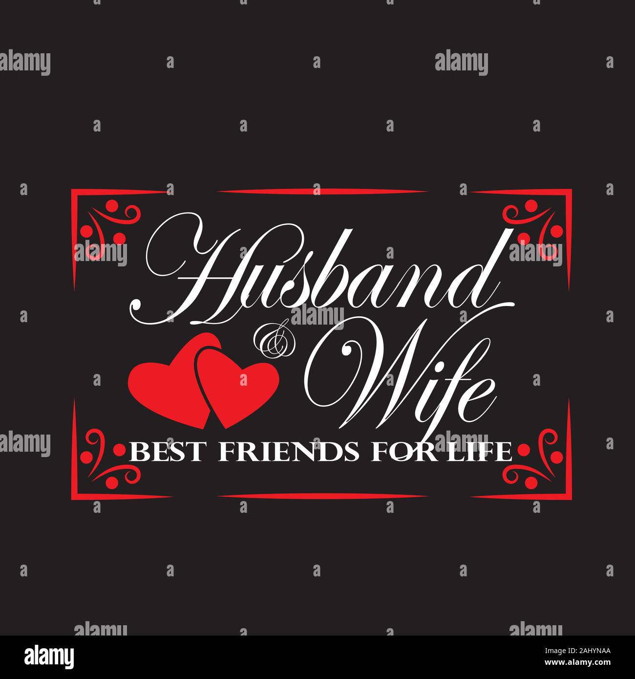Wedding Quotes And Slogan Good For T Shirt Husband Wife Best Friends For Life Stock Vector Image Art Alamy