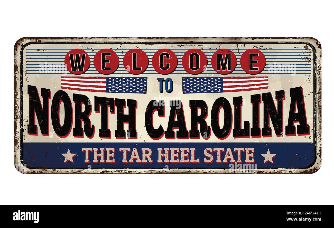 Welcome to North Carolina vintage rusty metal sign on a white background, vector illustration Stock Vector