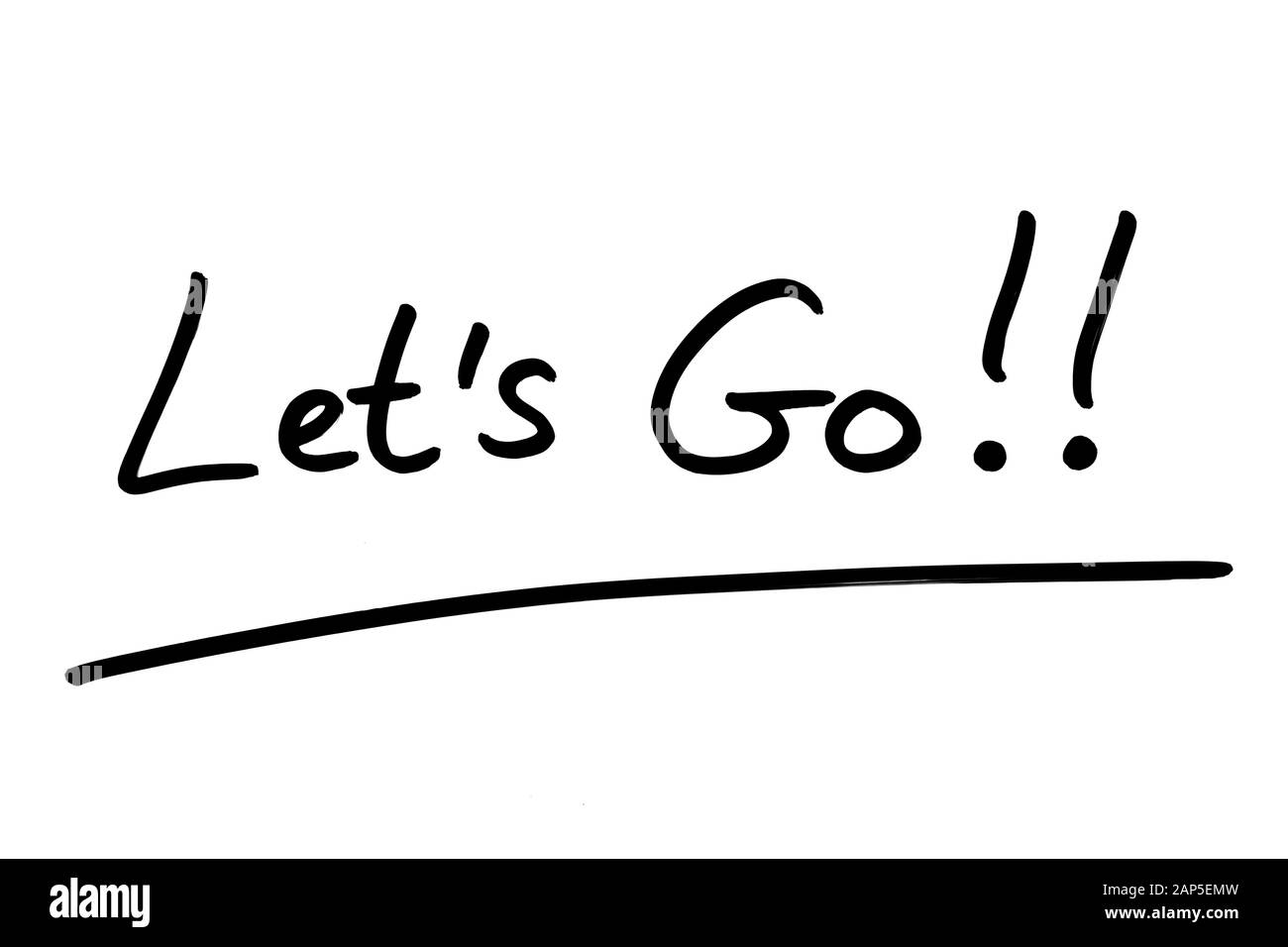 Lets Go!! handwritten on a white background. Stock Photo