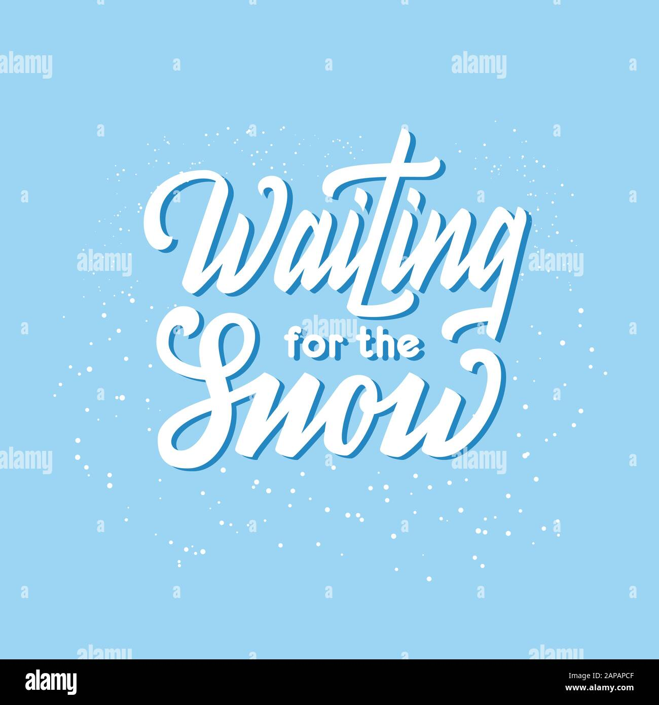 Waiting for the snow quote. White hand drawn calligraphy lettering logo phrase. Winter print design. Stock Vector