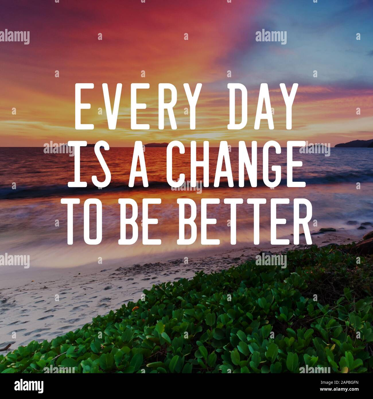 Motivational And Life Inspirational Quotes Every Day Is A Change To Be Better Blurry Background Stock Photo Alamy