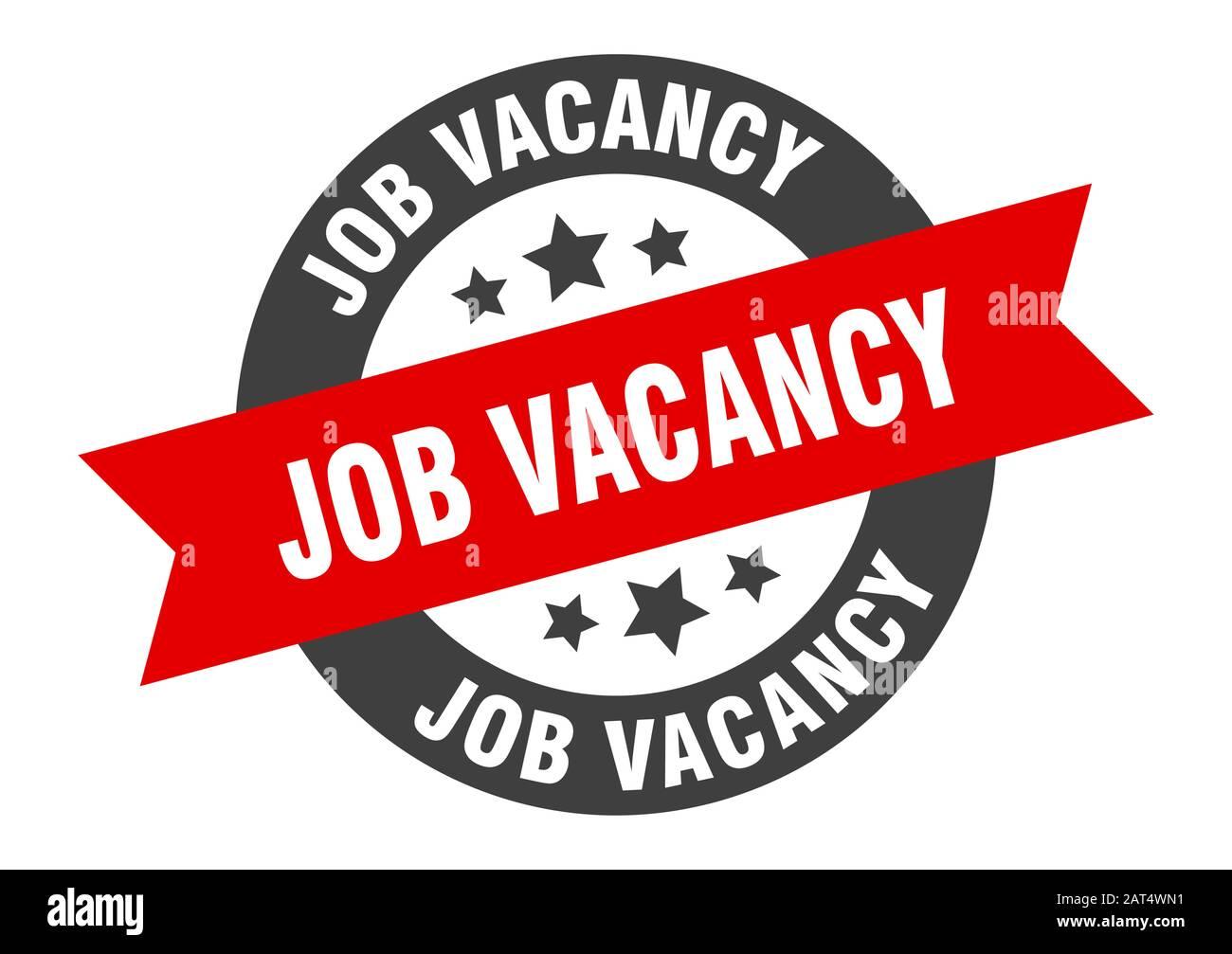 job vacancy sign. job vacancy round ribbon sticker. job vacancy tag Stock  Vector Image & Art - Alamy