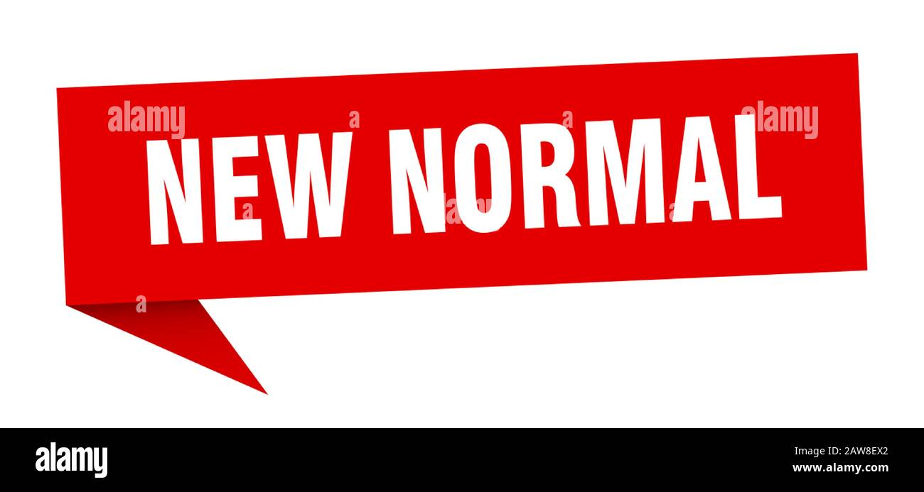 New Normal Speech Bubble New Normal Ribbon Sign New Normal