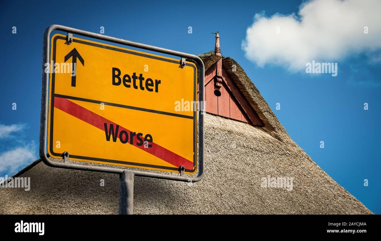 Street Sign Better versus Worse Stock Photo