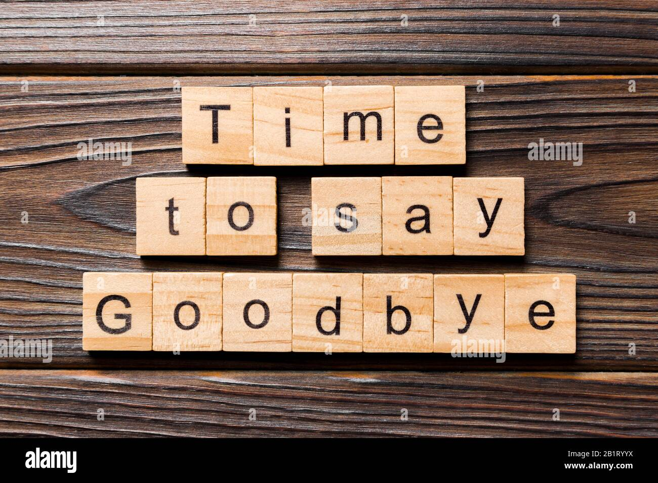 Its time to say goodbye