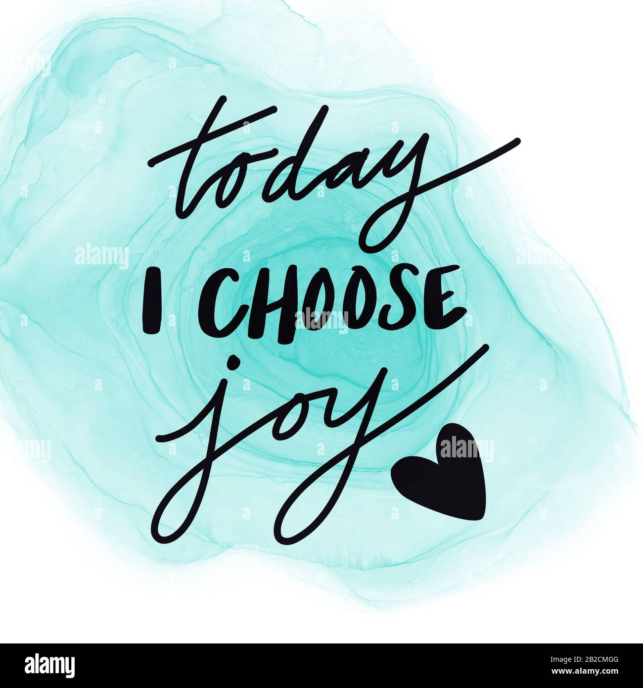 Inspirational Quote with Abstract paint - Today I choose Joy Stock
