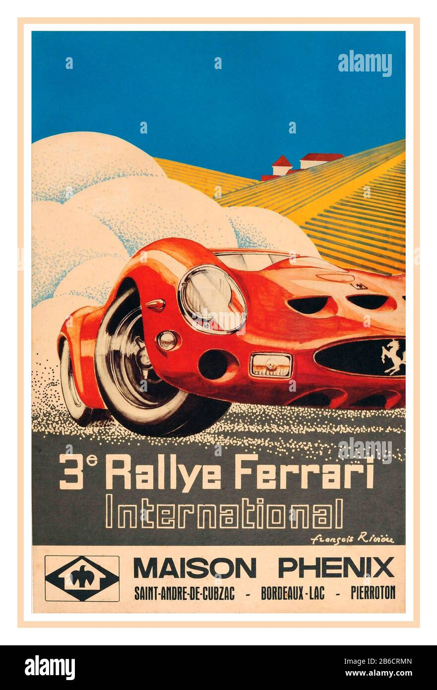 Vintage Ferrari 250 Gto International Rally Maison Phenix San Andre De Cubzac Bordeaux Lac Pierroton Poster 1960s Vintage Poster Art By Francois Riviere Original Vintage Car Racing Poster In French For The