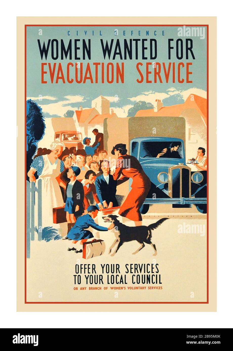 EVACUATION SERVICE Vintage 1940's WW2 World War Two poster: Civil Defence, 'Women wanted for Evacuation Service', offer your services to your local council or any branch of Women's Voluntary Services. Image of lady volunteers helping a group of evacuee children dressed in smart clothes and school uniforms carrying small suitcases as they arrive in a village, greeting them from the lorries with one lady offering tea to a female truck driver and a small child playing with a dog. Artwork by Jack Mathew. Stock Photo