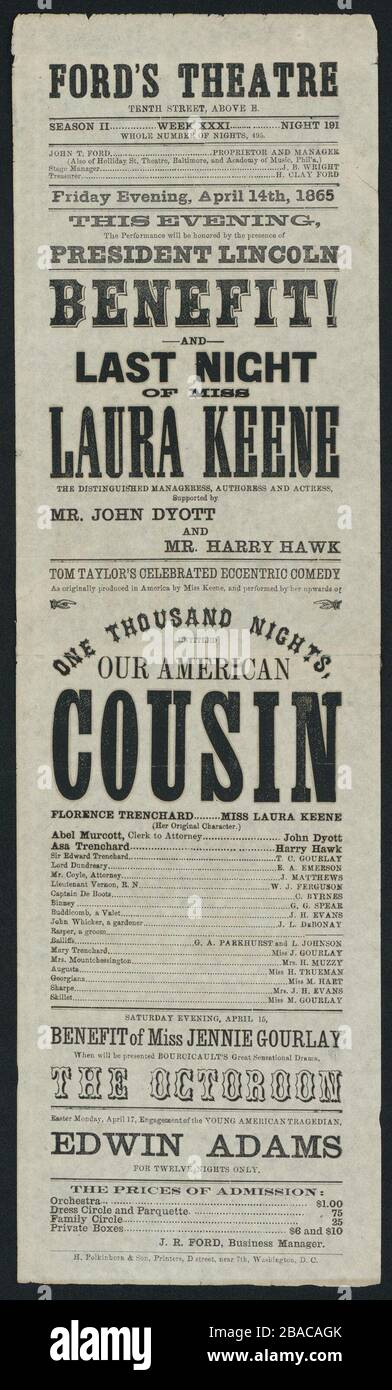 Advertisement for the April 14, 1865 performance of 'Our American Cousin' starring Laura Keene at Ford's Theater. It notes that President Abraham Lincoln will be in attendance  (BSLOC_2019_5_74) Stock Photo