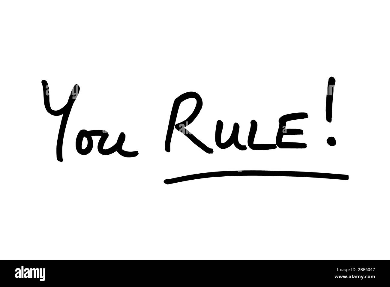 You RULE! handwritten on a white background. Stock Photo
