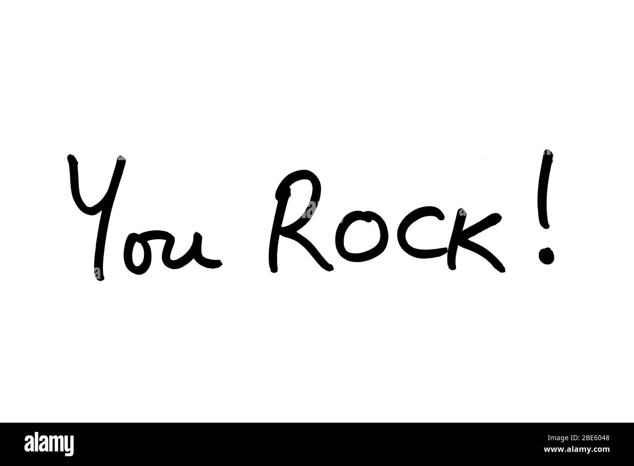 You ROCK! handwritten on a white background. Stock Photo