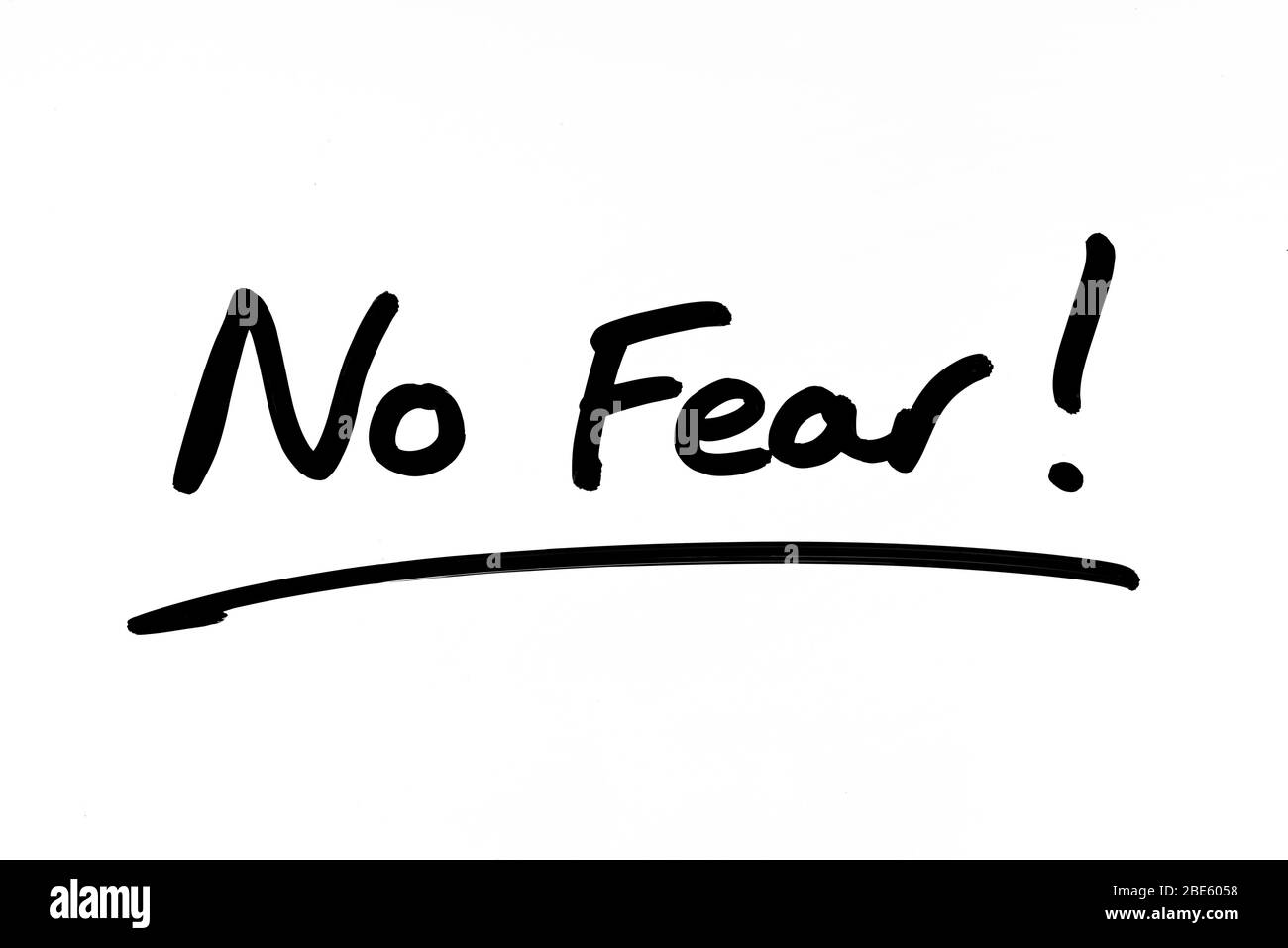 No Fear! handwritten on a white background. Stock Photo