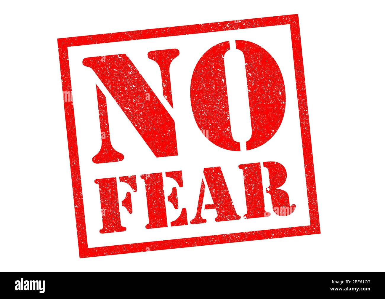 NO FEAR red Rubber Stamp over a white background. Stock Photo