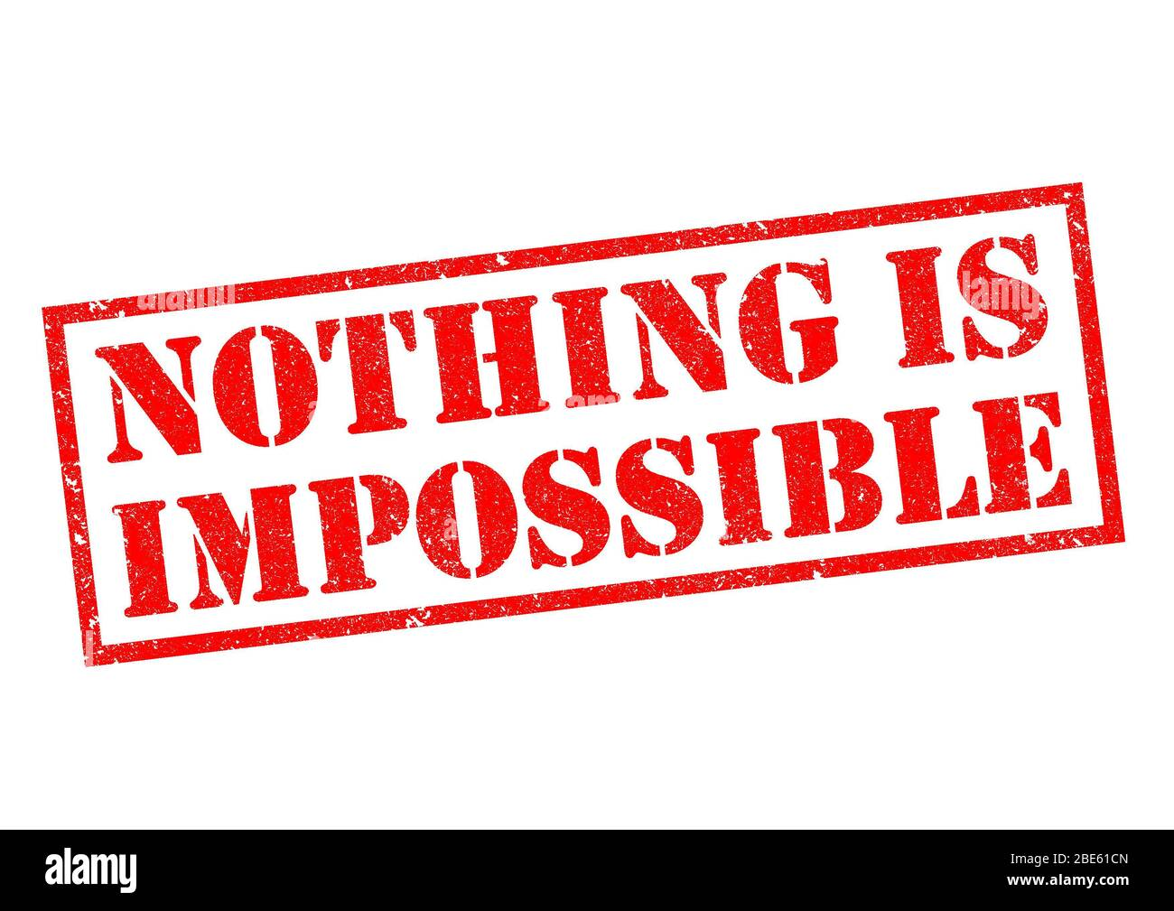 NOTHING IS IMPOSSIBLE red Rubber Stamp over a white background. Stock Photo