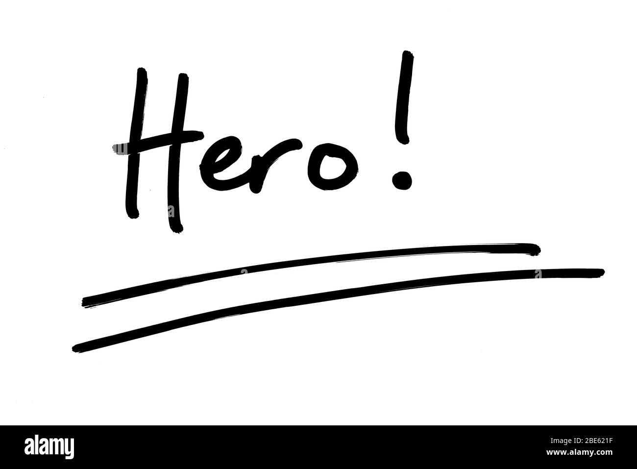 Hero! handwritten on a white background. Stock Photo