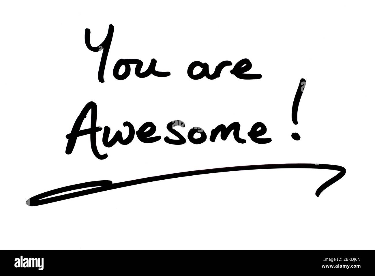 You are Awesome! handwritten on a white background. Stock Photo
