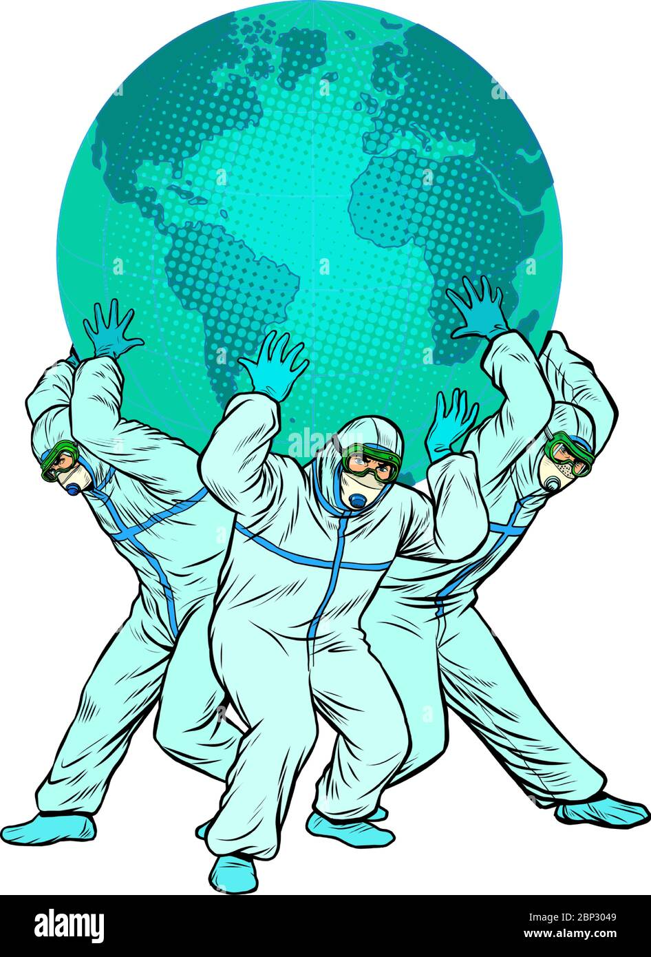 the planet is held by doctors. The concept of the heroism of doctors. Medical workers in protective suits during an epidemic Stock Vector