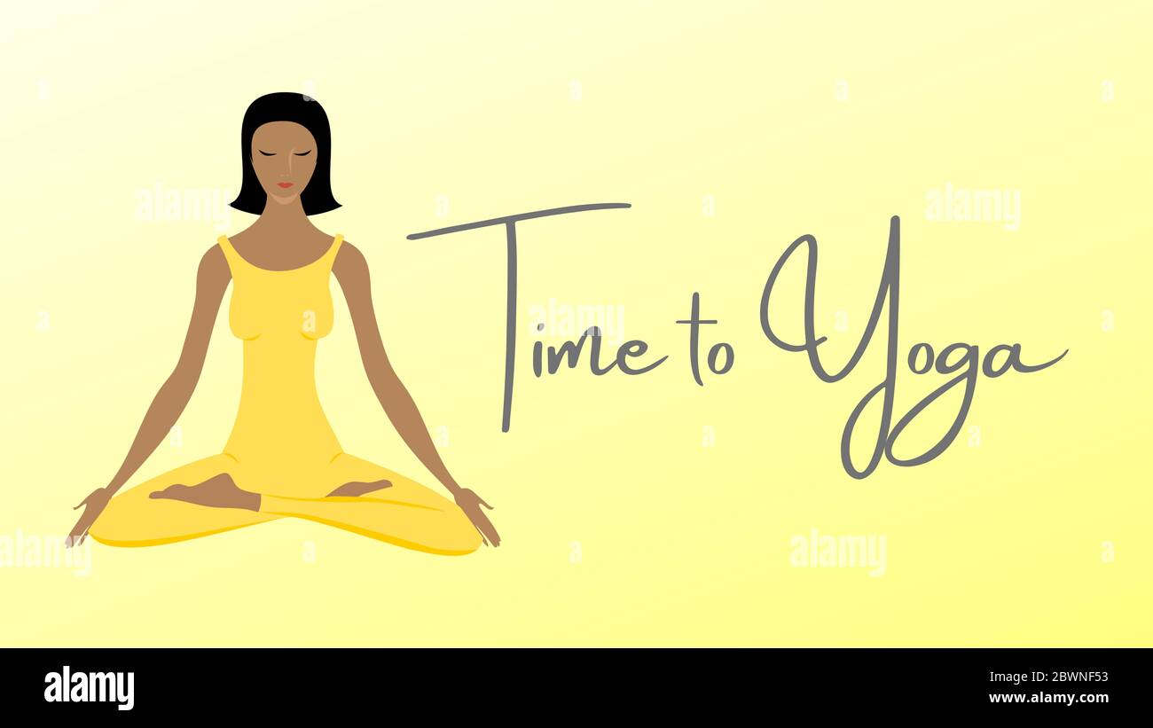 Illustration Of A Woman Meditating With The Text Yoga Time Background Card Or Design Copy Space Yoga Poster And Relax Fitness Meditation Banner Re Stock Photo Alamy