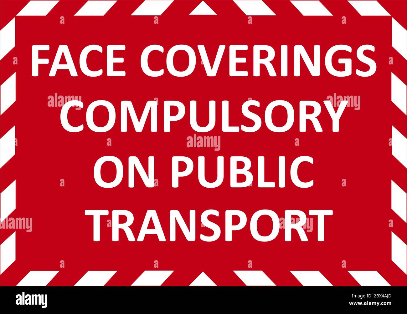 FACE COVERINGS COMPULSORY ON PUBLIC TRANSPORT warning sign. Red quarantine sign that help to battle against Covid-19 in the UK. RASTER. Stock Photo