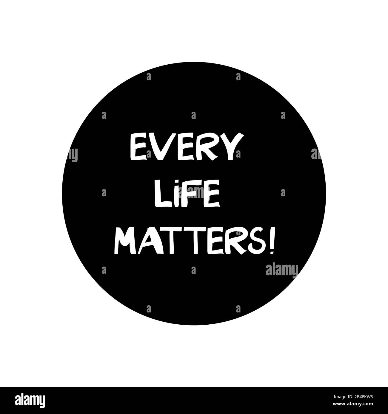 Every Life Matters Quote About Human Rights Lettering In Modern Scandinavian Style Isolated On White Background Vector Stock Illustration Stock Vector Image Art Alamy