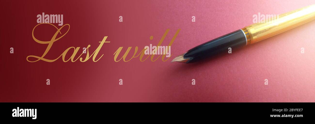 Old-fashioned luxury pen with text Last will in gold on soft purple. Testament legacy legal concept Stock Photo