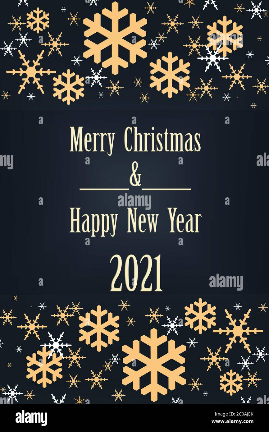 Text Merry Christmas and 2021 Happy New Year. Illustration on dark blue  dramatic background. Luxury Christmas and New Year background with shining  golden snowflakes. Vertical Stock Photo - Alamy