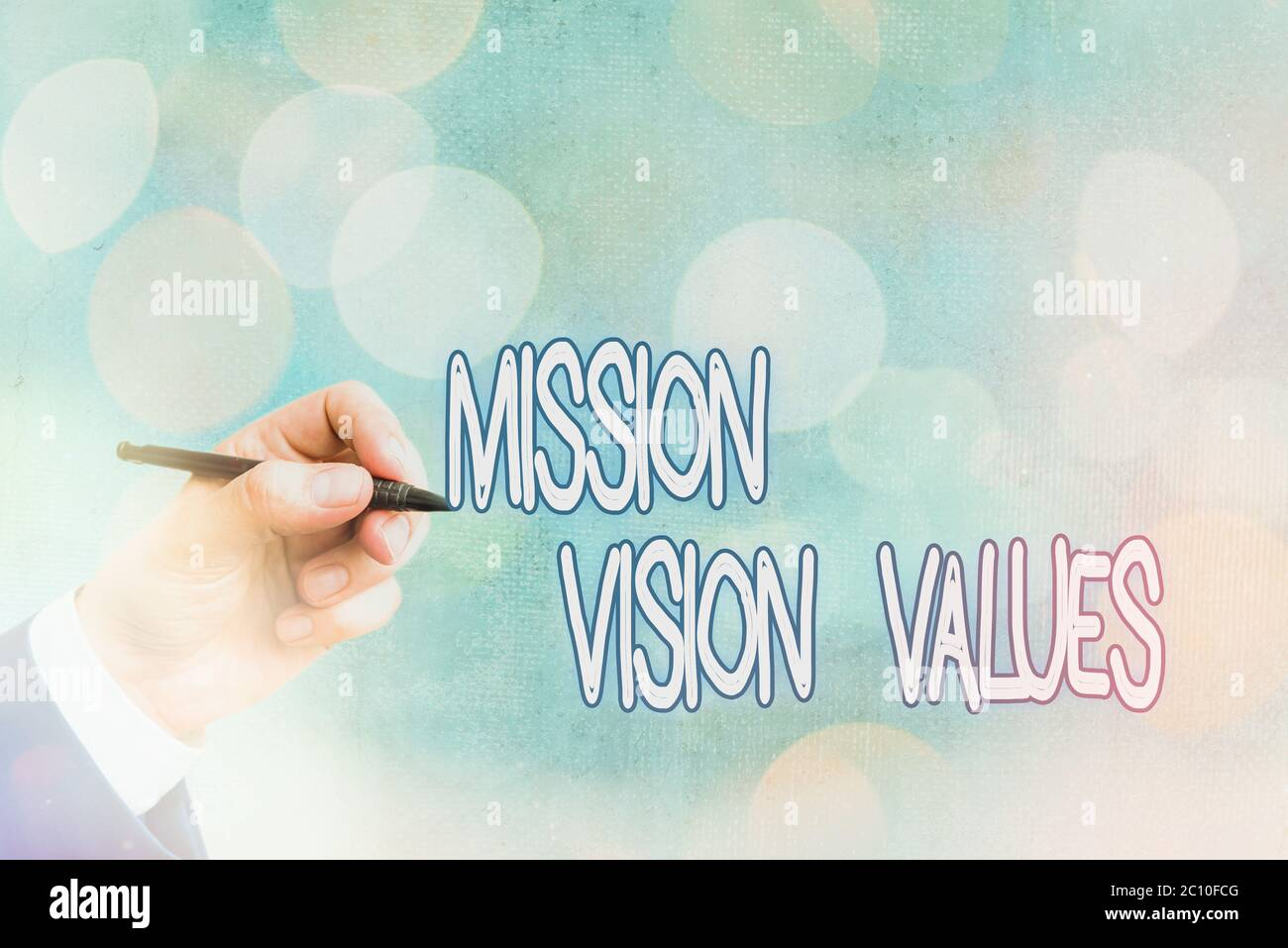 Conceptual Hand Writing Showing Mission Vision Values Concept Meaning Company Business Profile Goal And Care Statement Stock Photo Alamy
