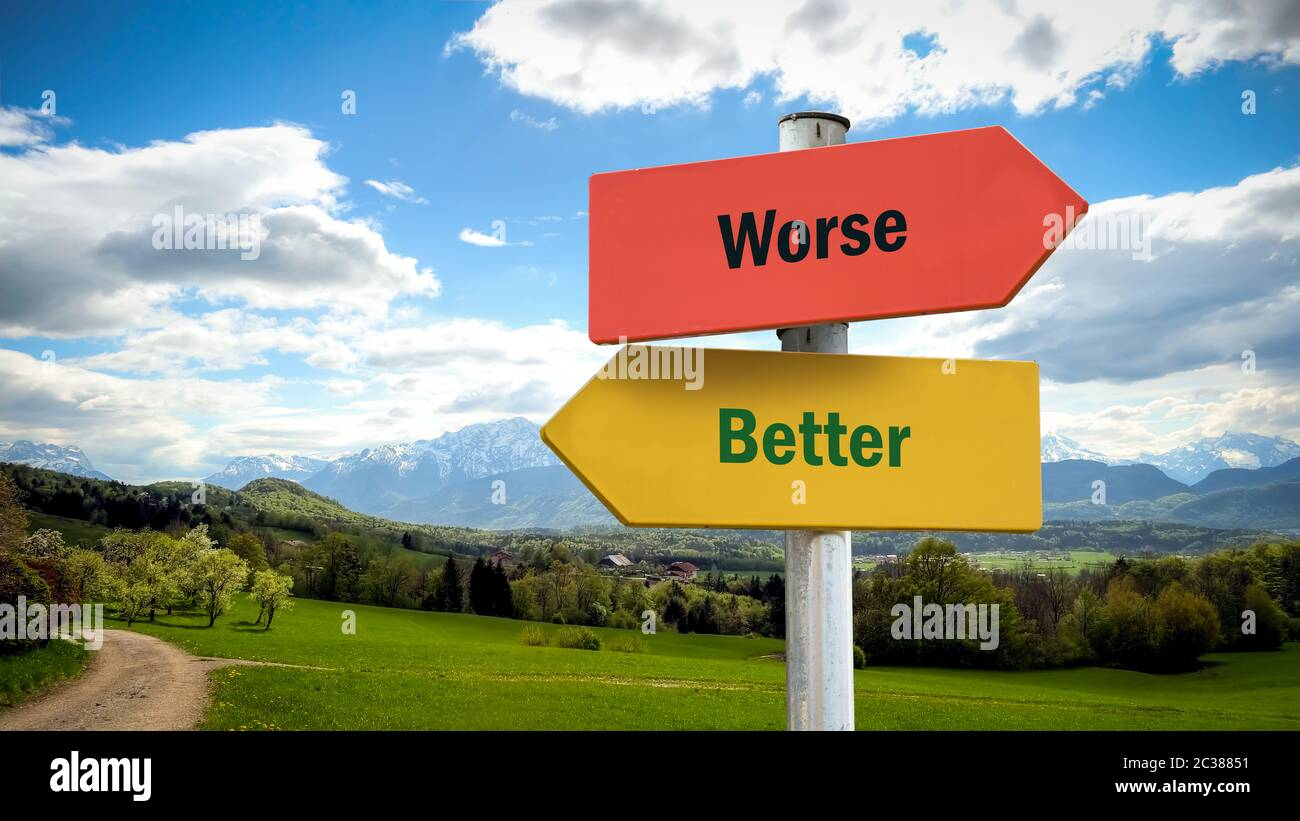 Street Sign Better versus Worse Stock Photo