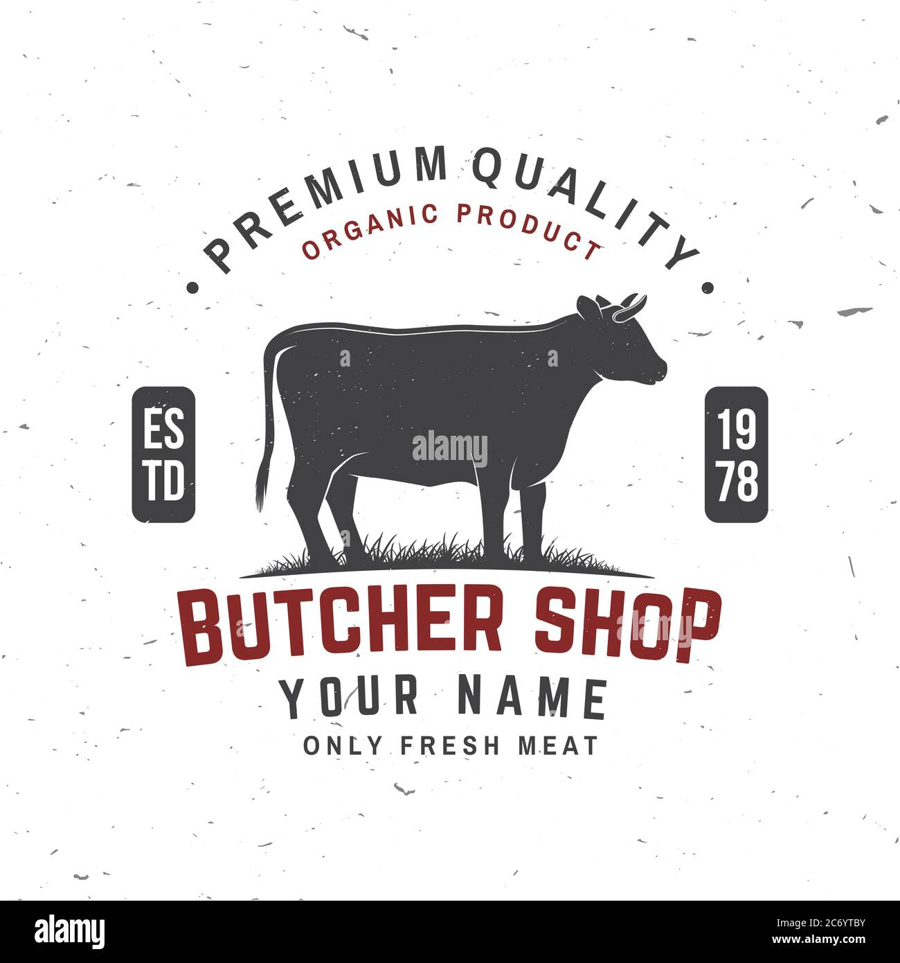 Butcher shop Badge or Label with cow, Beef. Vector illustration. Vintage typography logo design with cow silhouette. Elements on the theme of the butchery meat shop, market, restaurant business. Stock Vector