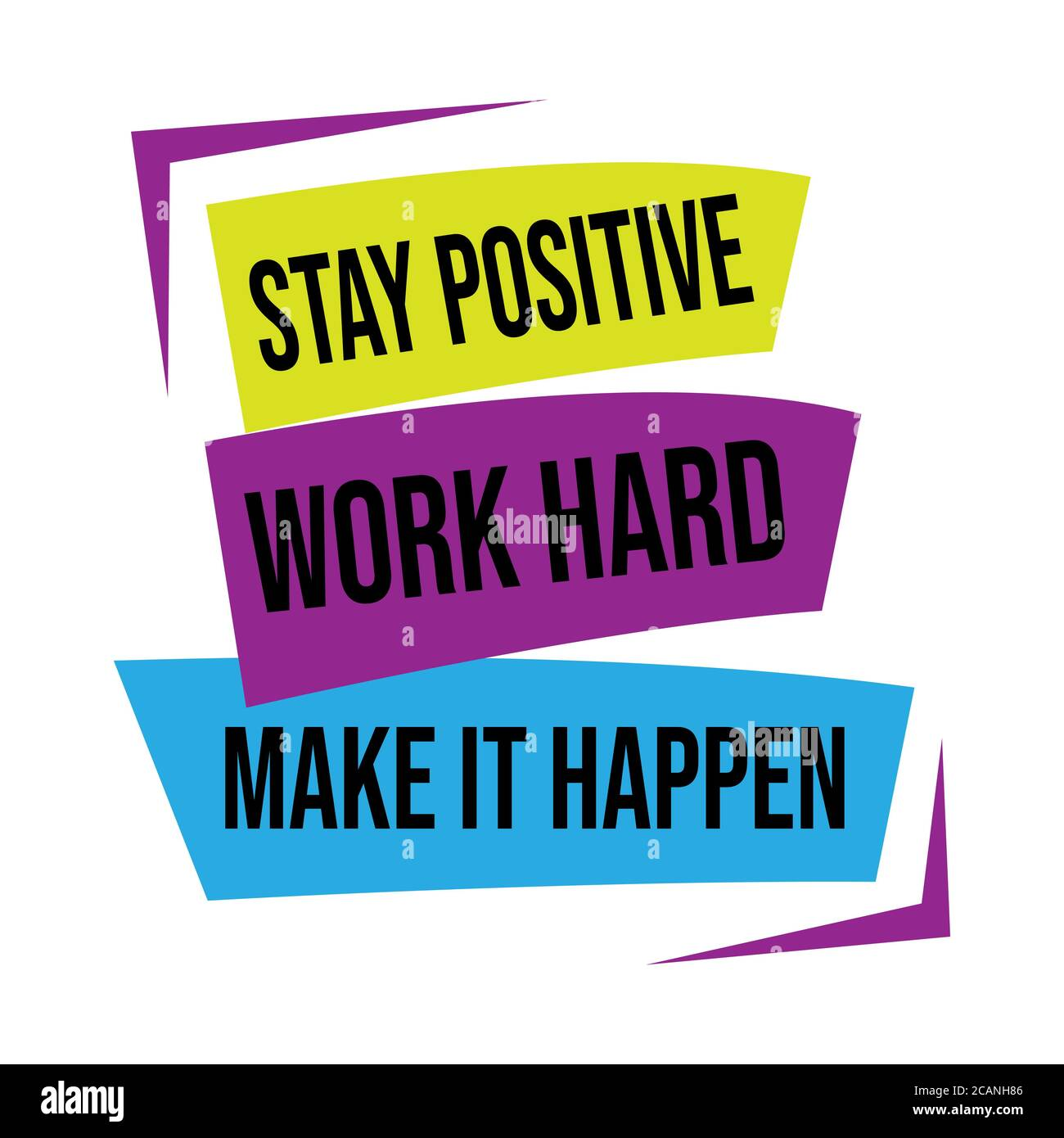 stay positive, work hard, make it happen. successful quote with ...