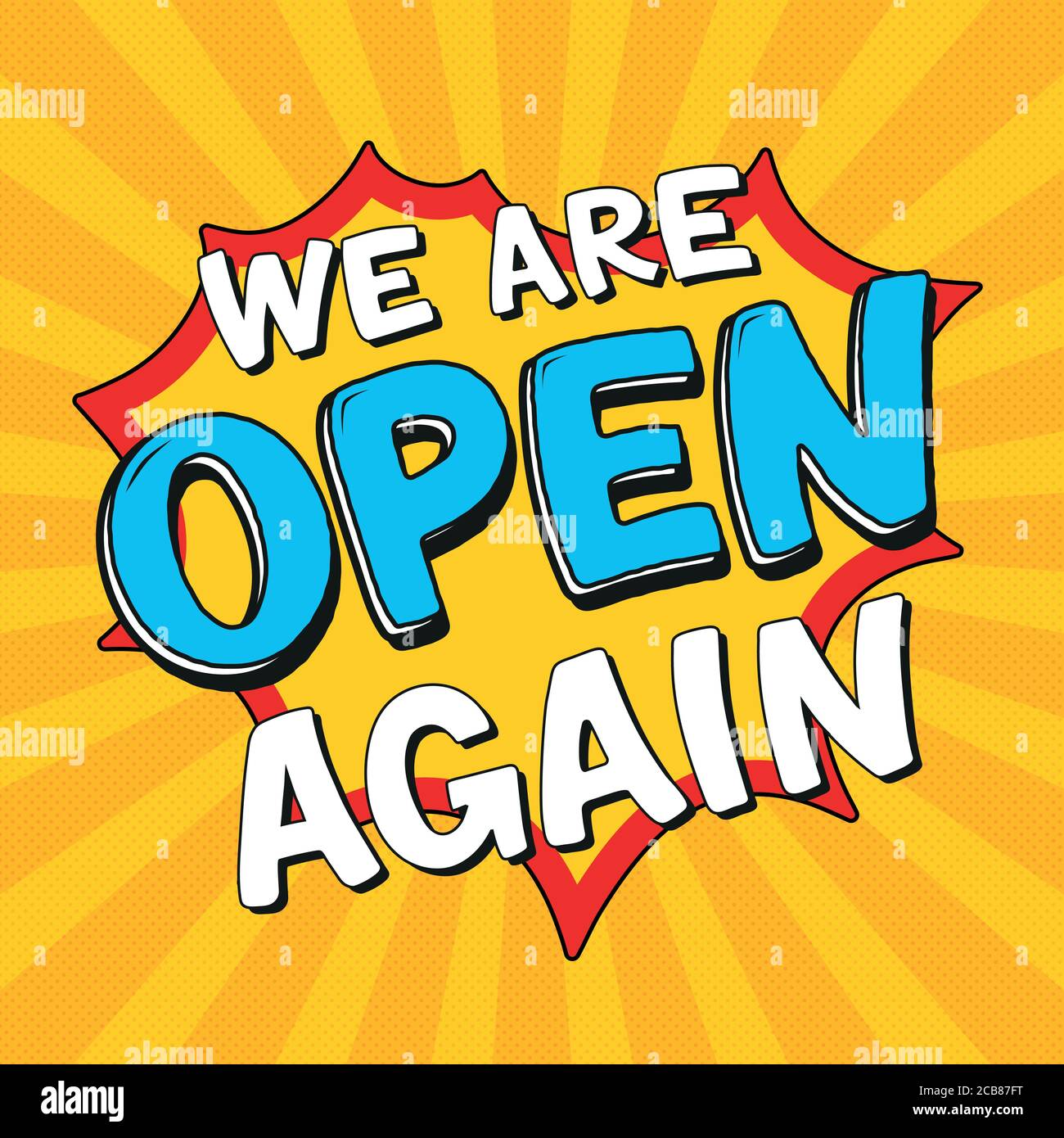 We Are Open Again Lettering After Lockdown Reopening Badge For Small Businesses Shops Cafes Restaurants Hand Drawn Colored Vector Illustration Stock Vector Image Art Alamy