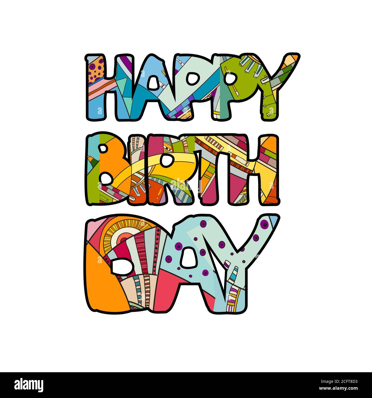 Happy Birthday Hand Drawn Inscription Vector Colorful Doodle Calligraphy Greeting Card Cartoon Pop Art Funny Bold Letters For Party Banner Happy Stock Vector Image Art Alamy