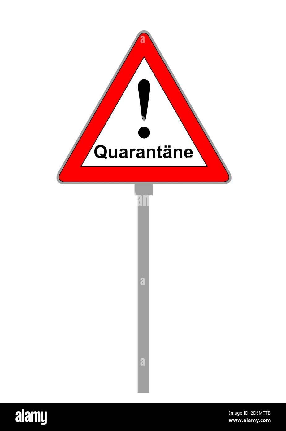 Quarantine warning plate isolated against white background Stock Photo