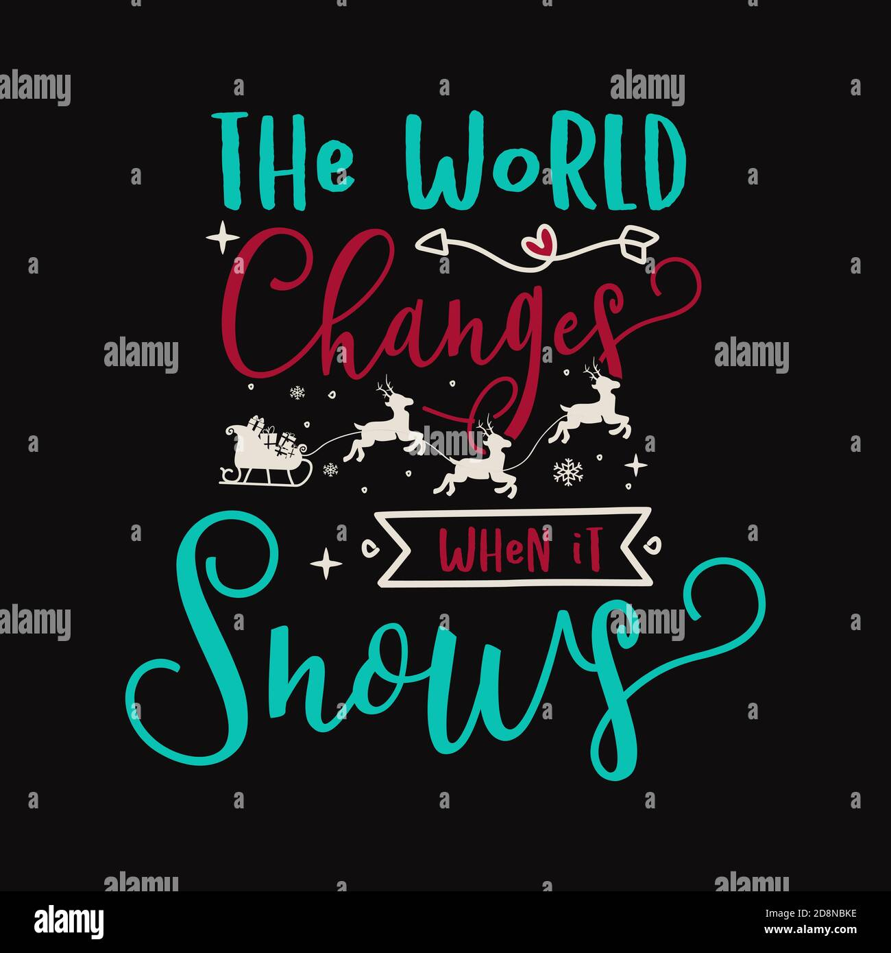 Christmas lettering quote. Silhouette calligraphy poster with quote - The world changes when it snows. With deers, decorations. Illustration for Stock Vector